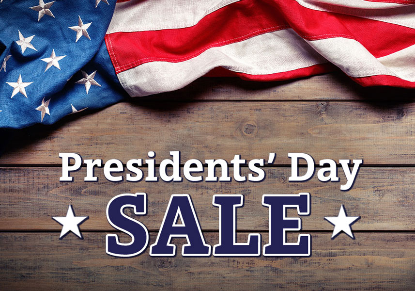 This President's Day SAVE ON EVERYTHING!